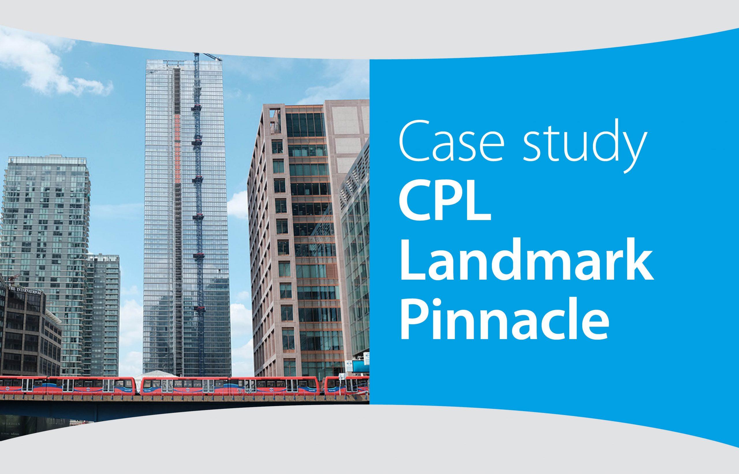 Case study – CPL Landmark Pinnacle