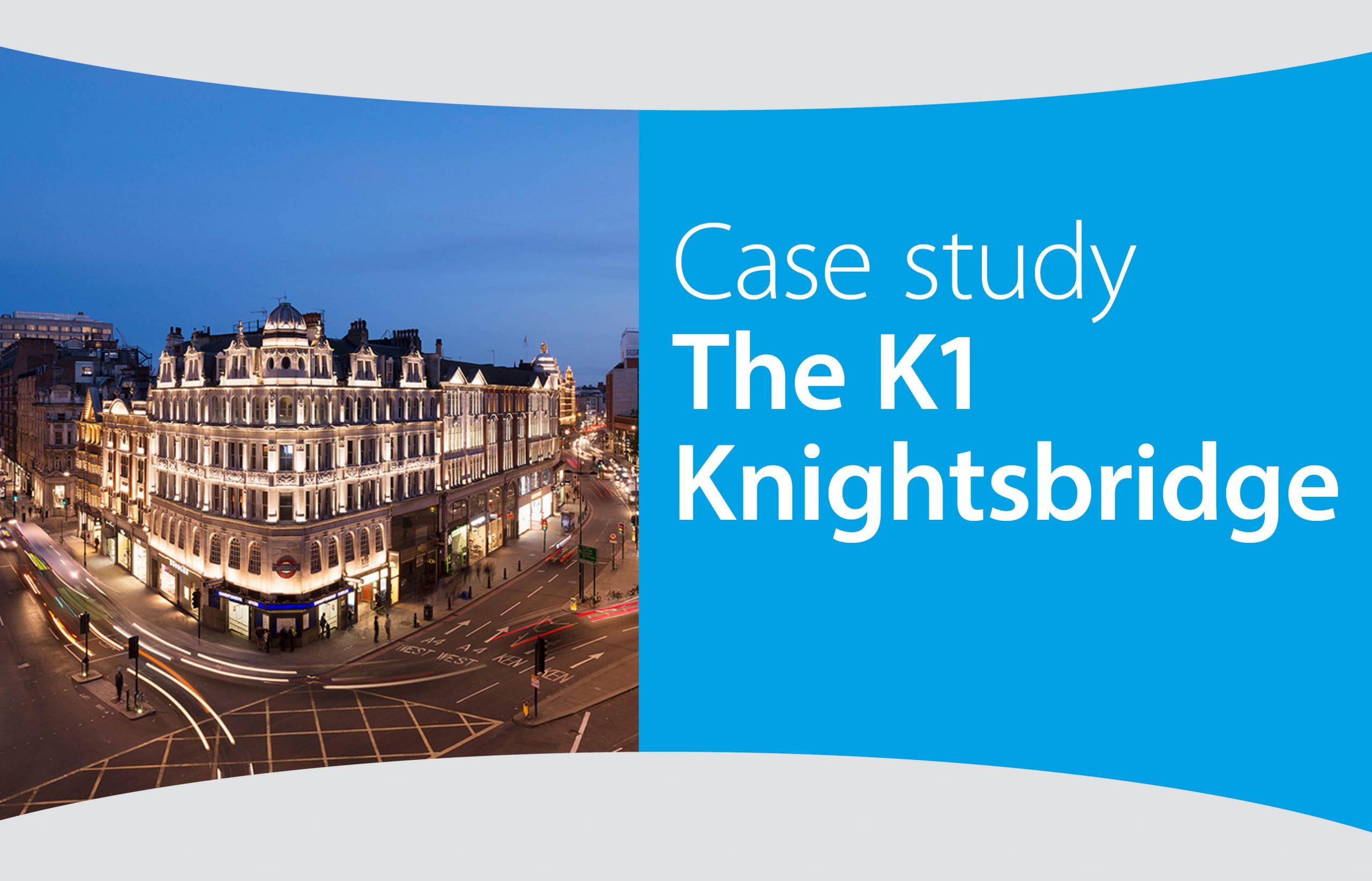 Case study – The K1 Knightsbridge